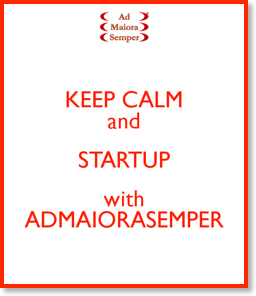 keep-calm-and-startup-with-admaiorasemper-2